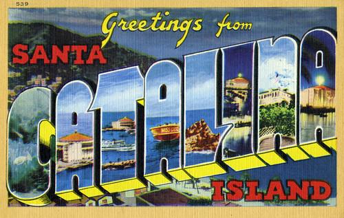Greetings from santa catalina island california large letter greetings from santa catalina island california large letter postcard m4hsunfo