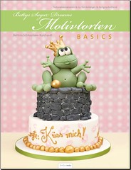 Bettys Sugar Dreams Motivtorten Basics (Bettys Sugar Dreams) Tags: buch book hamburg betty torte stepbystep anleitung fondant torten motivtorten bettyssugardreams bettinaschliephakeburchardt motivtortenbasics tinthomedia