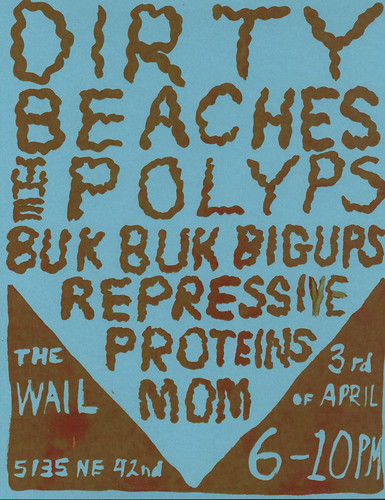 Dirty Beaches, The Polyps, Buk Buk Bigups, Repressive Proteins, MOM