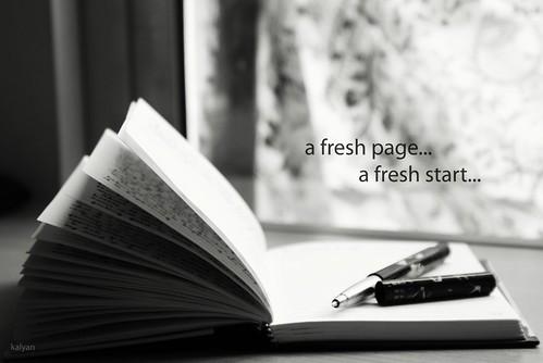 A fresh page... a fresh start...
