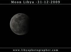 Moon Libya -31-12-2009 ( [ Libya Photographer ]) Tags: moon an libya libia libye libi libyen  lbia libi  libija geogr  nc    31122009   lbija  liiba    lba