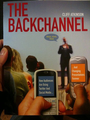 Cliff Atkinson's The Backchannel (2010) by inju, on Flickr