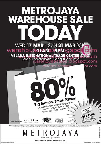 17 - 21 Mar: Metrojaya Warehouse Sale @ MITC Melaka