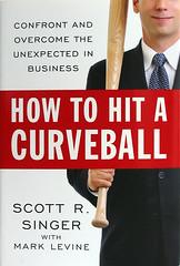 How To Hit A Curveball (Scott Singer & Mark Levine)