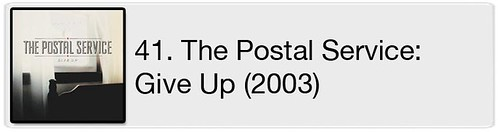 41. The Postal Service - Give Up (2003)