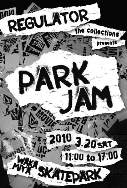 "Regulator the collections presents ""PARK JAM"""