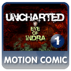 UNCHARTED Eye of Indra Episode 1
