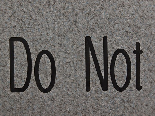 Do Not by Brad Montgomery, on Flickr