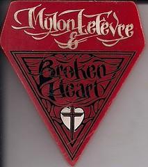 03/19/86 Mylon LeFevre & Broken Heart/Found Free @ Wadena, MN (Mylon LeFevre Plastic Button)