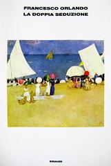 Francesco Orlando, La doppia seduzione, Einaudi 2010; alla cop.: ill. col.: Spiaggia, di Moses Levy, 1921, coll. priv., © Moses Levy, by SIAE 2009, (part.) 1