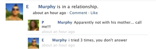 E Murphy: is in a relationship P Murphy: apparently not with his mother!