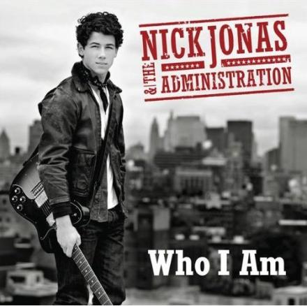 nick-jonas-and-the-administration-who-i-am