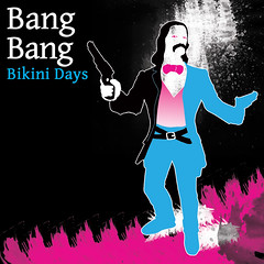 Bang Bang - Bikini Days (Eighth Dimension Records)