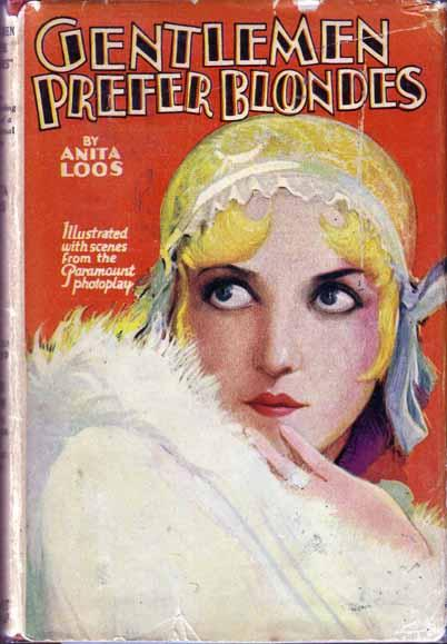 an analysis of the tremendous novel written in 1925 by anita loos Brothersjuddcom reviews anita loos's gentlemen prefer blondes - grade: a  ( 1925)  anita loos, author of one of the funniest novels ever written, may be   as the great american novel, which a nearly blind james joyce chose as  - essay: loos talk (kennedy fraser, harper's bazaar, august 1998.