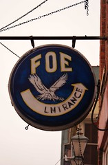 Old FOE Sign in Galena (chumlee10) Tags: sign club illinois downtown state sony il galena a300 fraternalorderofeagles