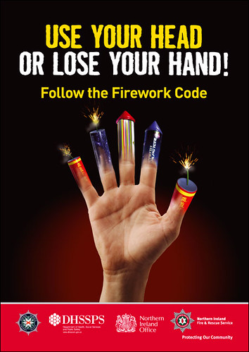 Epic Fireworks - 'Use Your Head Or Lose Your Hand' Follow The Firework Code Poster