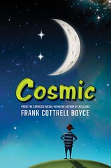 4255033867 0dce3ded60 m Review of the Day: Cosmic by Frank Cottrell Boyce