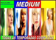 MEDIUM - COMPLETO (Lvia Produes) Tags: sries