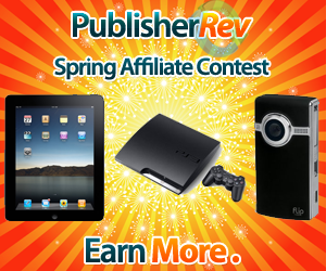 PublisherRev Spring Affiliate Contest