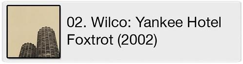02. Wilco - Yankee Hotel Foxtrot (2002)