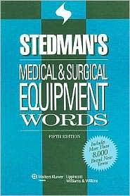 Stedman's Medical & Surgical Equipment Words