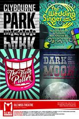 2016-2017 Season Poster (olemisstheatre) Tags: 2016 2017 clybournepark darkofthemoon theweddingsinger thetoothpuller poster season