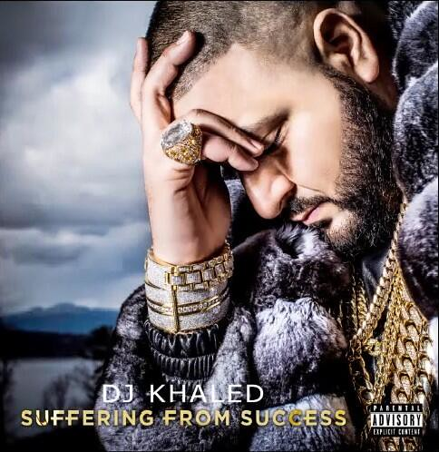 Dj Khaled  Suffering From Success album cover