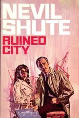 Ruined City by Nevil Shute (epubbookstory.com) Tags: novel romance greatdepression