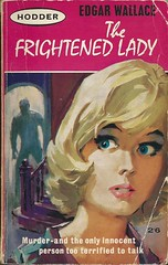 The Frightened Lady (Covers etc) Tags: fiction design paperback crime cover pulp bookcover 1960s hodder edgarwallace