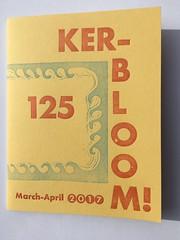 Ker-bloom issue 125 (artnoose) Tags: plans dream newzealand caymanbrac iceland traveling 125 zine letterpress kerbloom