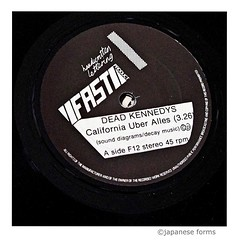dead kennedys : california über alles (japanese forms) Tags: ©japaneseforms2017 日本フォーム 1979 45rpm 7inch boblast bruceslesinger californiaüberalles deadkennedys f12 fastproduct hilarymorrison soundofyoungscotland vinyl graphicdesign typeface typography