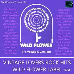Wild Flower Lovers Rock (Paul Rootsical) Tags: siamroots siamrootsical siamcity wild flower johnny nash boris gardiner lloyd charmers ken boothe ernie smith pluto shervington