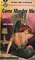 Gold Medal Books 150 - James Kieran - Come Murder Me (swallace99) Tags: mystery vintage paperback murder goldmedal offtheshoulder