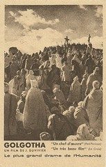 Golgotha (Truus, Bob & Jan too!) Tags: cinema france film vintage french religious star 1930s julien christ cross postcard religion jesus screen movies actor franais crucifixion golgotha calvary acteur filmstar calvaire schauspieler duvivier julienduvivier robertlevigan