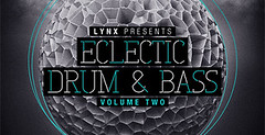 Lynx Presents Eclectic Drum & Bass Vol.2 (Loopmasters) Tags: drums loops electro samples edm dubstep royaltyfree electrohouse loopmasters drumstep