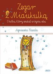 Zegar z Miaukuk / Agnieszka Kazaa (Ebooki24) Tags: bajki dladzieci