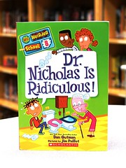 Dr. Nicholas is Ridiculous! (Vernon Barford School Library) Tags: new school fiction history dan reading book high humorous dr library libraries humor reads jim toilet books humour read paperback study doctor cover nicolas junior learning ridiculous novel covers bookcover teaching schools middle vernon toilets learn recent bookcovers paperbacks learner novels fictional humourous examination barford learners softcover examinations gutman weirder vernonbarford softcovers paillot superquickpicks 9780545640145
