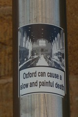 Oxford can cause a slow and painful death (mistigree) Tags: oxford angleterre autocollant
