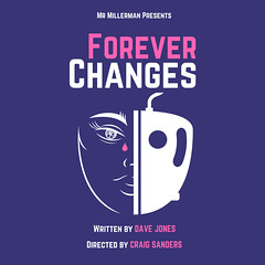 Forever Changes @ForeverPlayMCR 17-22 July @53two @GMFringe (gmfringe) Tags: foreverchanges 53two mrmillermanpresentsltd craigsanders davejones manchester greatermanchesterfringe gmfringe england uk britain stage performance events entertainment what'son actors drama theatre july 2017 summer english play lancashire festival tragedy newwriting domesticabuse posters flyers artwork mask