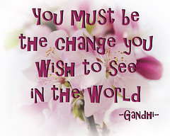 Be the Change (Javcon117*) Tags: pink pinkish flower blossom bud javcon117 frostphotos petal anther filament stamen romantic romance soft fade gentle spring cherry leaf leaves tree typograhy text gandhi you must change world see saying quote inspirational encourage encouragement motivate motivational inspire