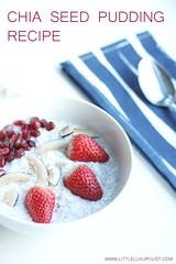 Chia seed pudding recipe by little luxury list by little luxury list.jpg (little luxury list) Tags: dessert food recipe recipes healthyfood healthyliving healthy chiaseed