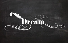 Dream (Chalkboard Typography) (mbsanchez0311) Tags: decorations lines photoshop effects typography design graphicdesign chalk adobephotoshop quote text digitalart ornaments adobe type chalkboard decor effect quotation stylish mantra cs6 adobephotoshopcs6 ornamenttypography