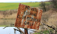 From Better Days.. (Curly Kieran) Tags: old signs sign neglect private fishing rust rusty rusted only members