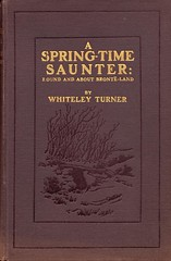 A Spring-time Saunter: Round and About Bront-Land. (Paris-Roubaix) Tags: vintage arthur emily charlotte antique yorkshire books around about halifax comfort turner bronte haworth saunter sprintime 100yearold whiteley branwell a bronteland