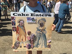 Cake Eaters (enovember) Tags: letthemeatcake let them eat cake marie antoinette epa marchforscience slo sign resist science notmypresident pence ivanka jared trump devos sessions tillerson bannon