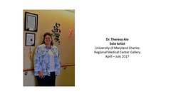 "University of Maryland Medical Center - Solo Show - April to July 2017 - Dr. Theresa Alo, Artist • <a style=""font-size:0.8em;"" href=""https://www.flickr.com/photos/124378531@N04/34284675426/"" target=""_blank"">View on Flickr</a>"