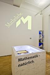 """Ausstellungsansicht """"Matheliebe"""""""