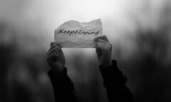 Keep Hoping (Abby Truong) Tags: life blackandwhite advice everythingwillbeok keephoping