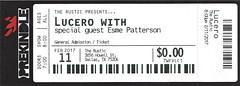 February 11, 2017, Lucero, in concert, The Rustic, Dallas, Texas - Ticket Stub (Joe Merchant) Tags: patterson esme february 11 2017 lucero concert the rustic dallas texas ticket stub