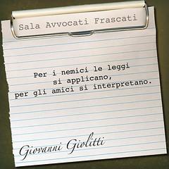 Giolitti (SALA AVVOCATI) Tags: law lawyers amici legge lawyer saf giolitti citazione legalità leggi aforisma avvocati applicare salavvocatifrascati salavvocati